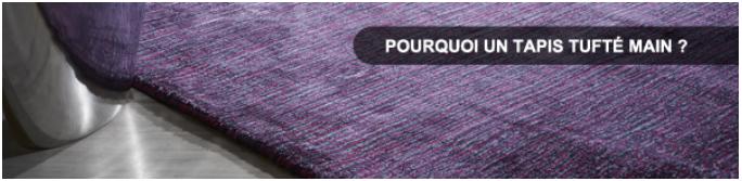 Tapis tufté main - pourquoi choisir un tapis tufté main ?